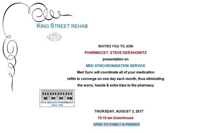 King Street Rehab Invites You To Join Us For A Presentation By Pharmacist Steve Dershowitz